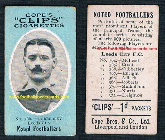 1909 Cope Brothers Noted Footballers 500 series Leeds  United City Cubberley 366